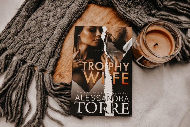 Book Review: Trophy Wife by Alessandra Torre