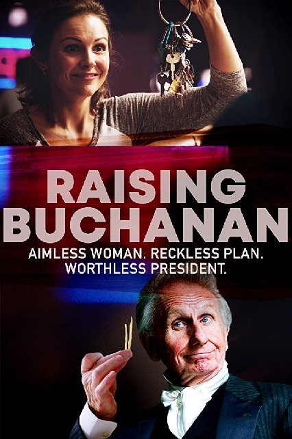 Raising Buchanan 2019 Movie Poster