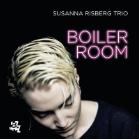Susanna Risberg Trio - Boiler Room (2021) [Official Digital Download 24bit/96kHz]