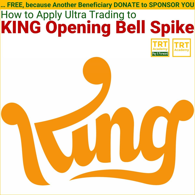 Yes! Send Me the Video – Ultra Trading – How to Apply Ultra Trading to KING Opening Bell Spike