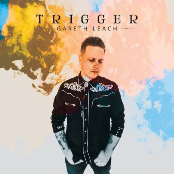 Gareth Leach - Trigger (2020) [Country]; mp3, 320 kbps - jazznblues.club