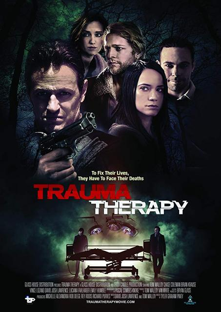 Trauma Therapy 2019 Movie Poster