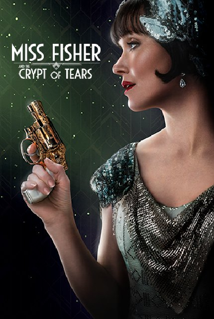 Miss Fisher And The Crypt Of Tears 2020 Movie Poster