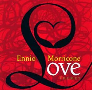 Ennio Morricone – Love Themes (2006