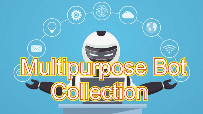 multi purpose bots
