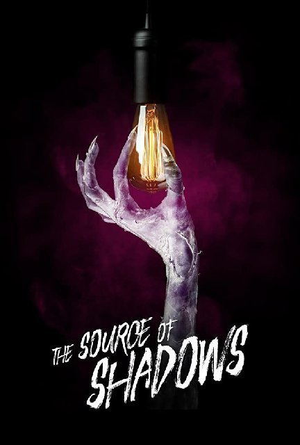 The Source Of Shadows 2020 Movie Poster