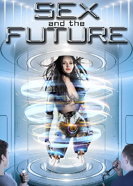 Sex And The Future 2020 Movie Poster