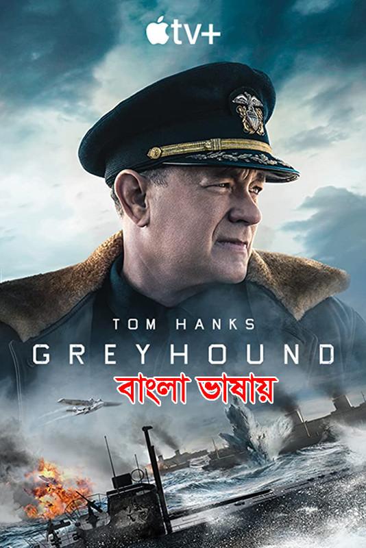 Greyhound (2020) Bengali Dubbed 720p WEB-DL 600MB Download