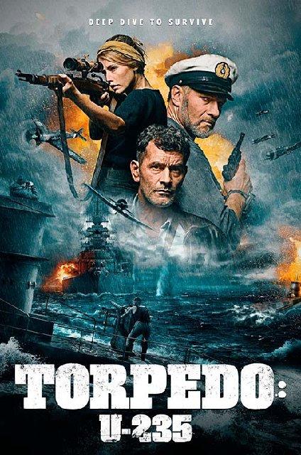 Torpedo U 235 2019 Movie Poster