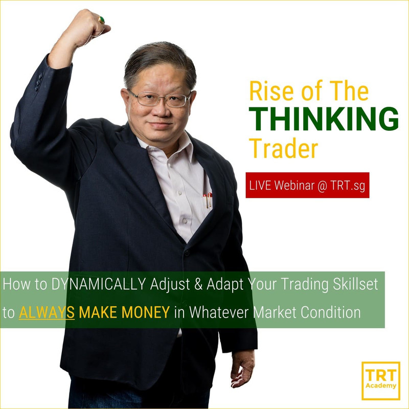 Rise of The THINKING Trader [LIVE Webinar @ TRT.sg]