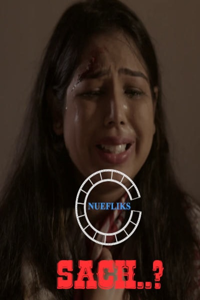 18+ Sach ? (2020) NueFliks Originals Hindi Short Film 1080p HDRip 900MB | 300MB Download