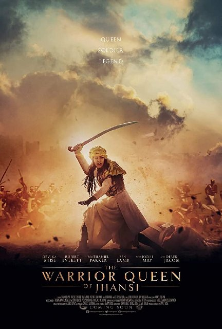 The Warrior Queen Of Jhansi 2019 Movie Poster