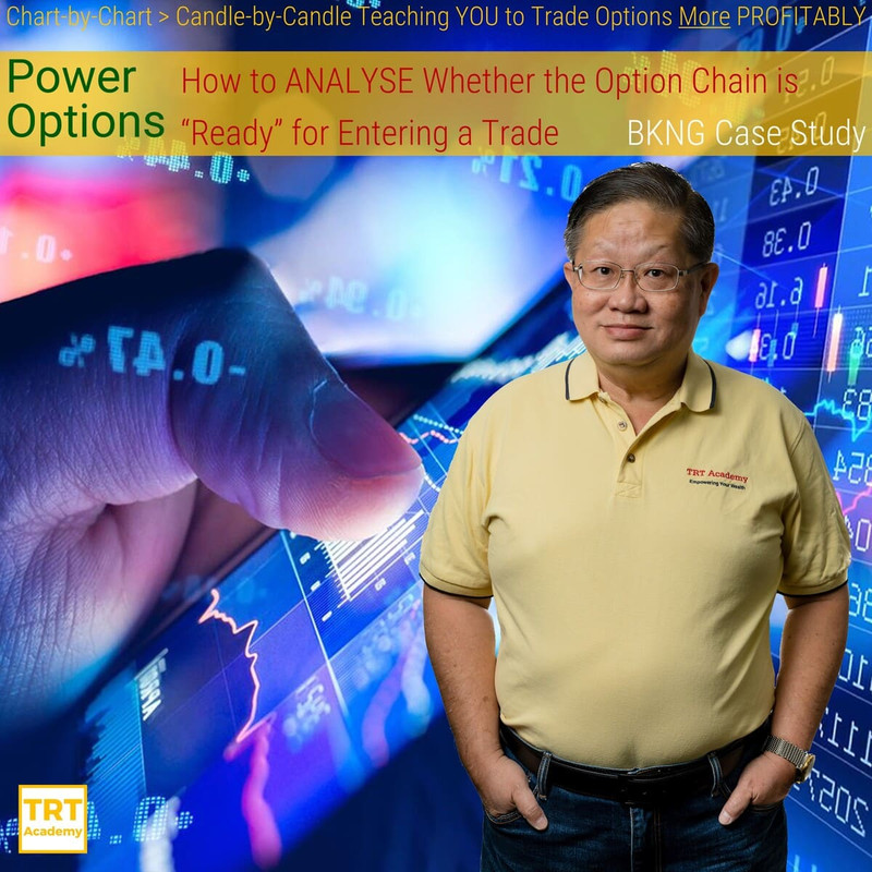 """Yes… I Want to Improve My Trading Results – 2019-11 – Power Options – How to ANALYSE Whether the Option Chain is """"Ready"""" for Entering a Trade – BKNG Case Study"""