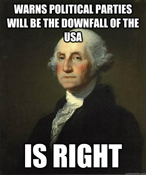 Warns Political Parties Will Be The Downfall Of The USA. Is Right! - Image Copyright Qkme.Com