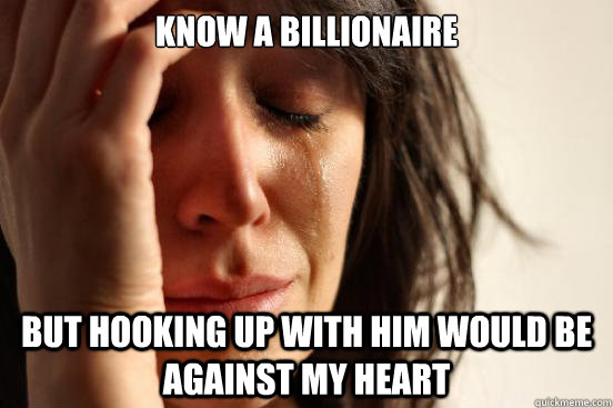 First World Problem Meme
