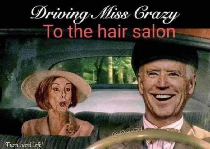 Driving Miss Crazy. (Hope it's not a repost) : trump
