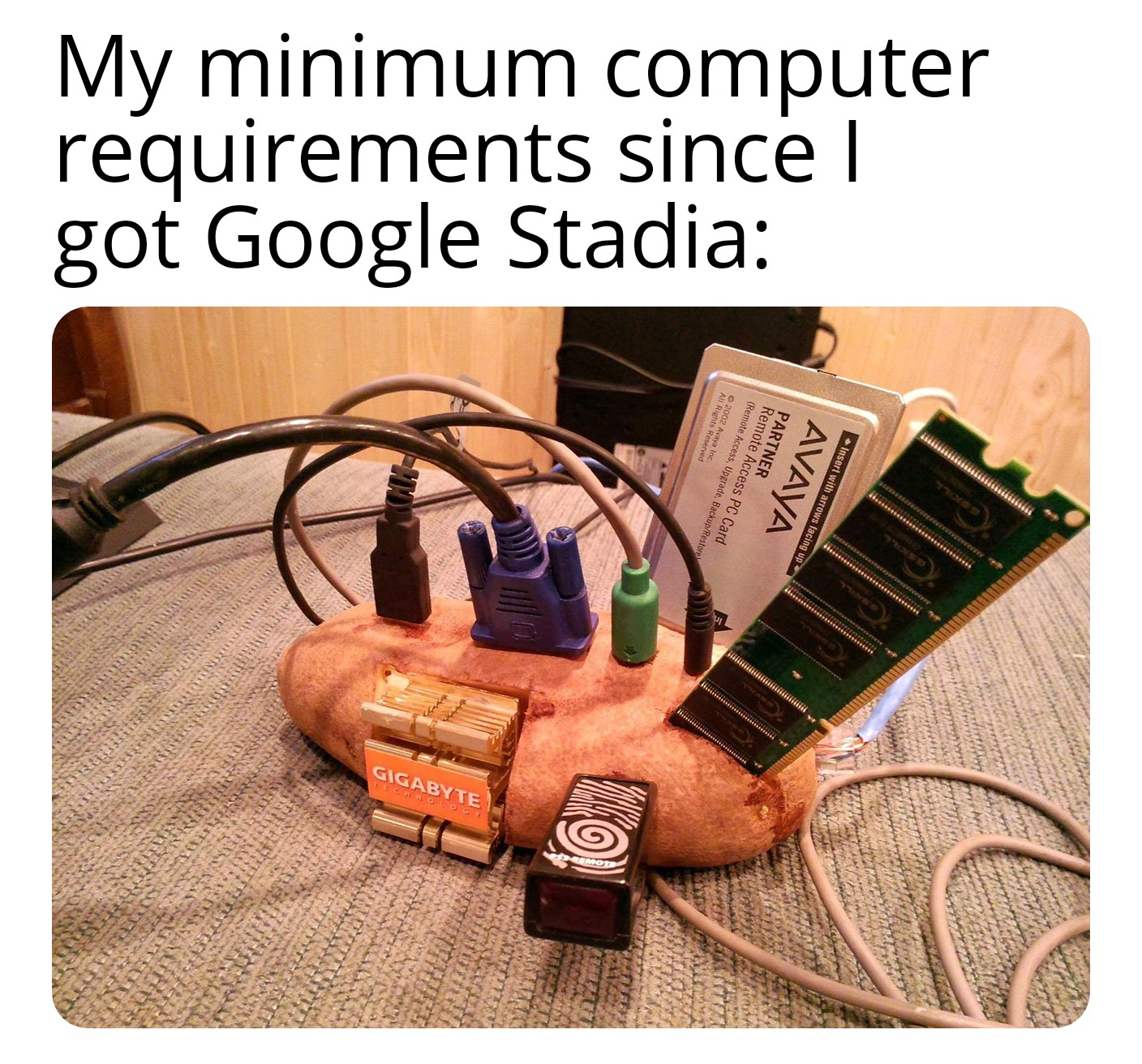 Homemade Meme I Really Think Cloud Gaming Might Hurt The Pc