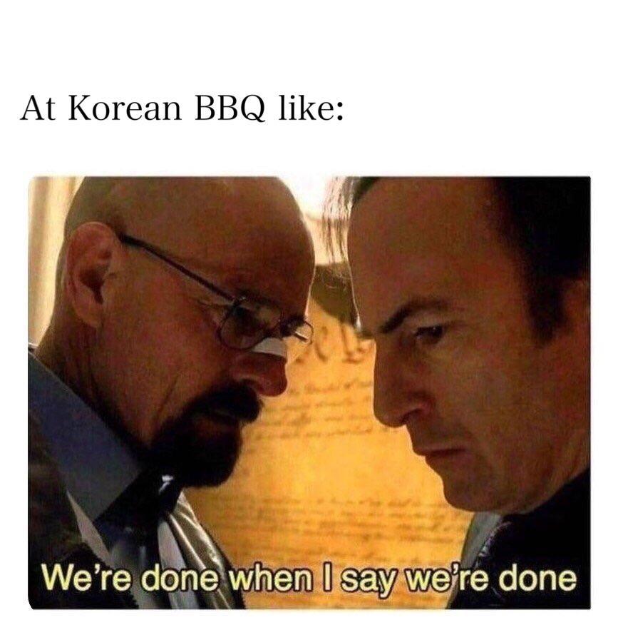 Korean Bbq Is Expensive Dankmemes