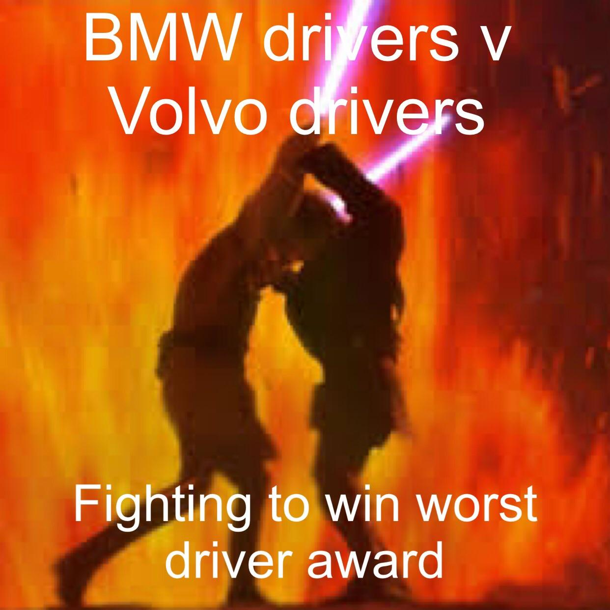 Bmw Drivers V Volvo Drivers Funny
