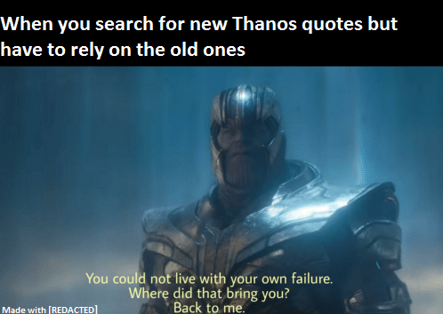 Prime 30 Thanos Memes Gamora Quoteswithpicture Com
