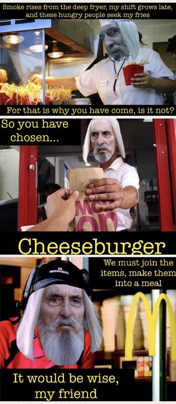 A Day In The Life Of Saruman Working At Mcdonalds Lotrmemes