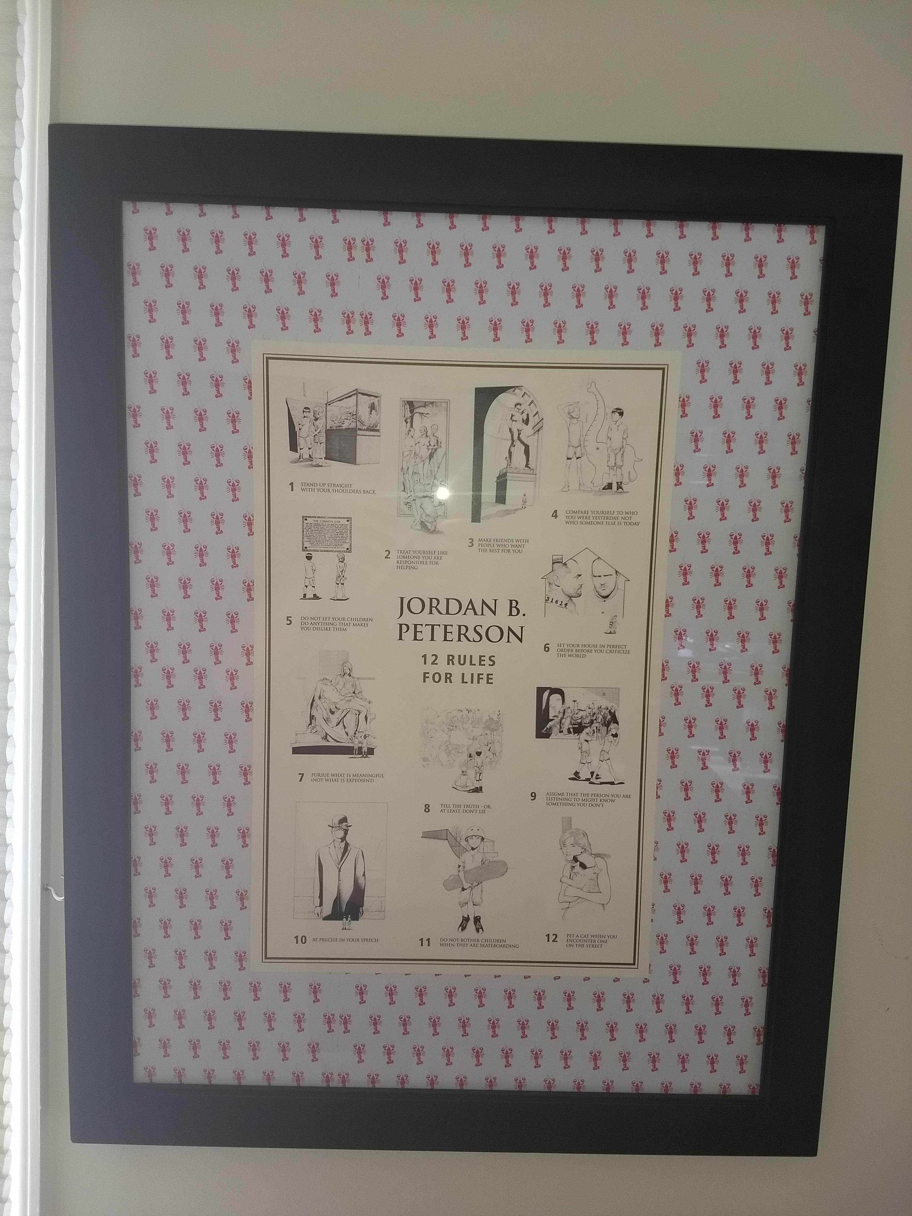 i also framed my 12 rules poster but