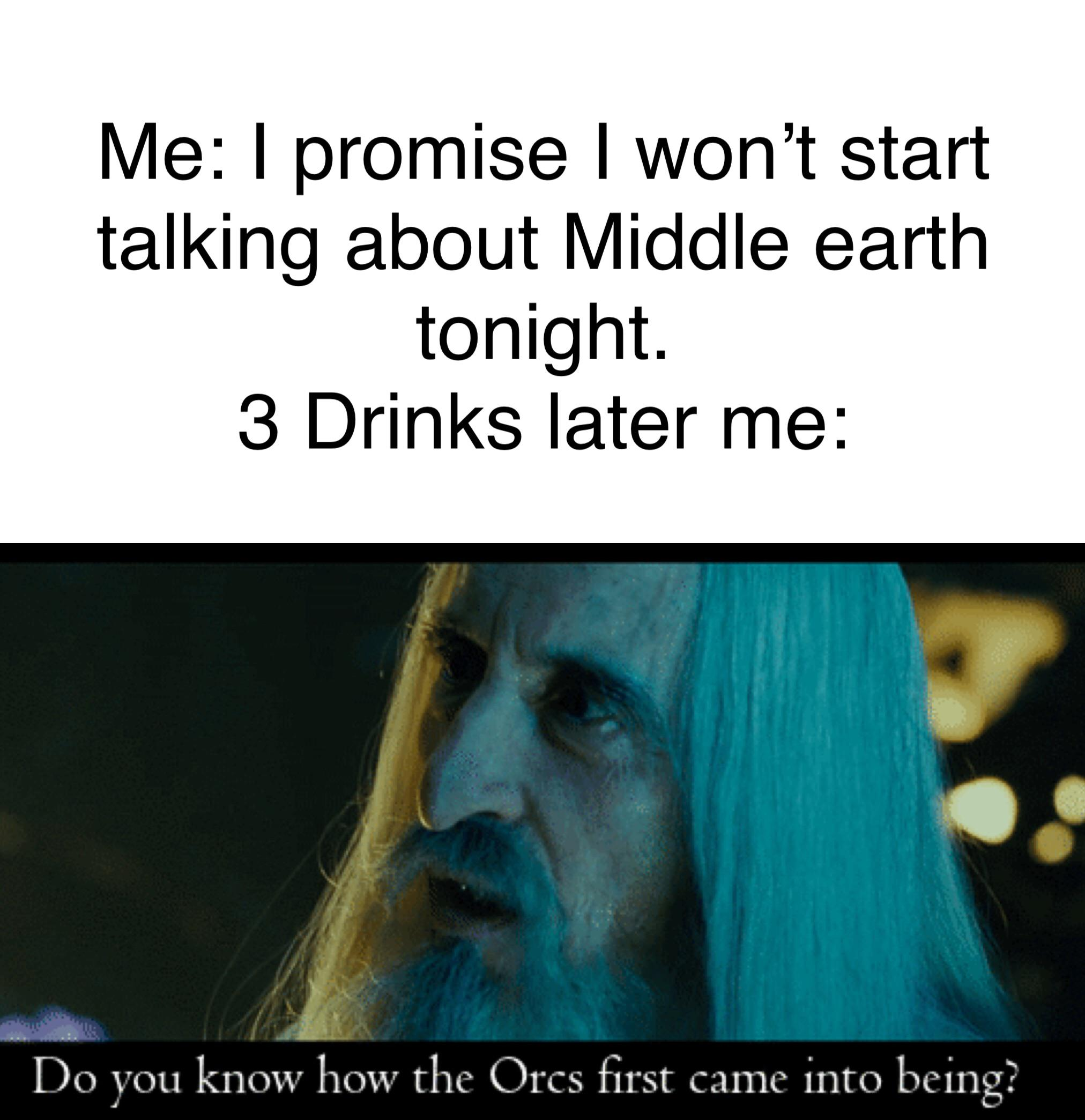 Just Joined And So Here Is A Little Meme I Made Lotrmemes