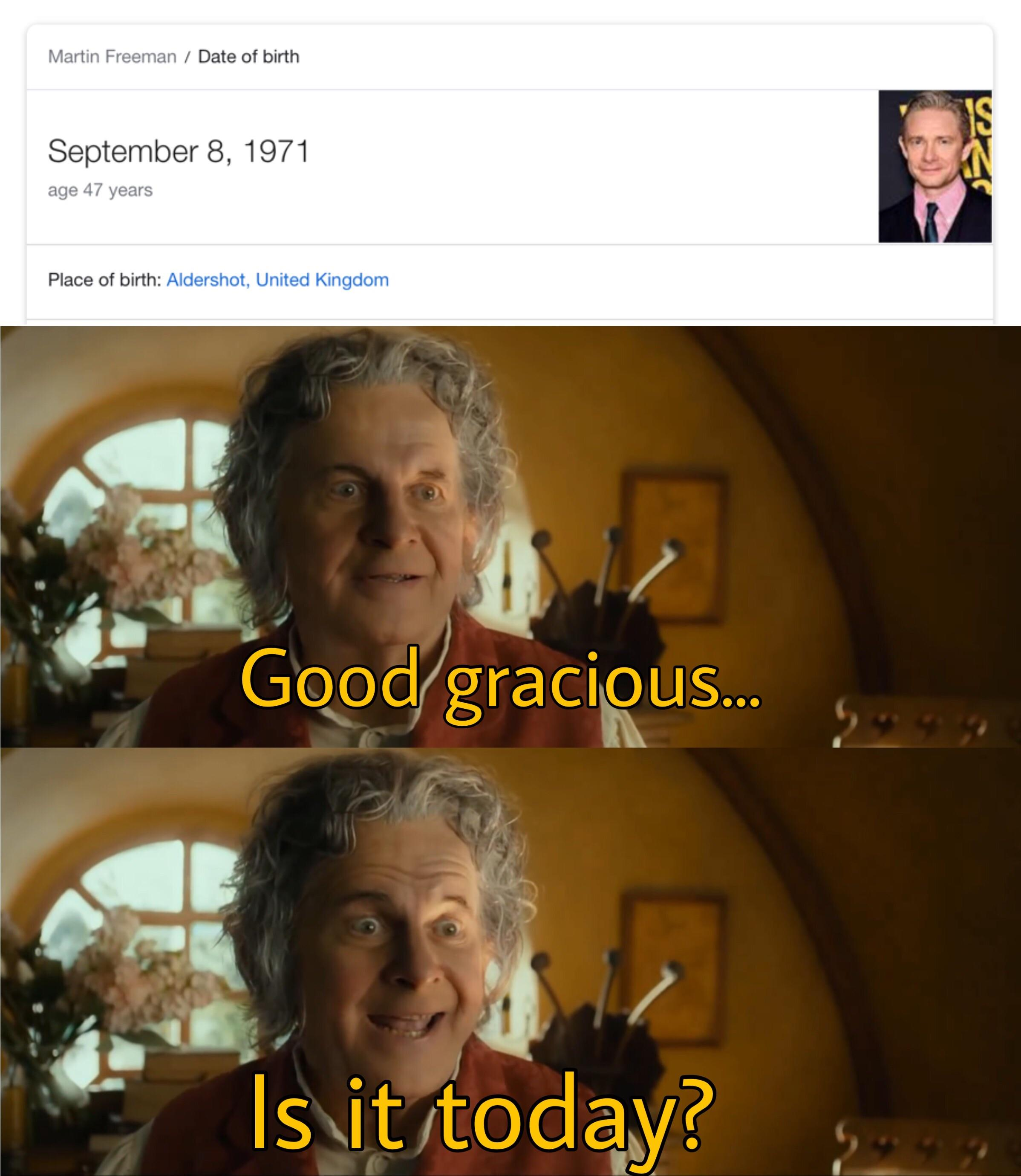 When You Ve Been Waiting Forever To Post A Birthday Meme For Martin Freeman Lotrmemes