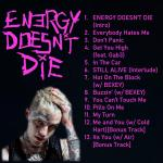 Lil Peep Energy Doesn T Die Album Concept Tracklist Album Cover On My Profile Lilpeep