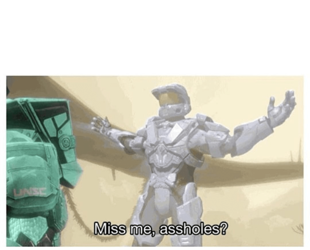 Miss Me Assholes Template From The Red Vs Blue Youtube Series