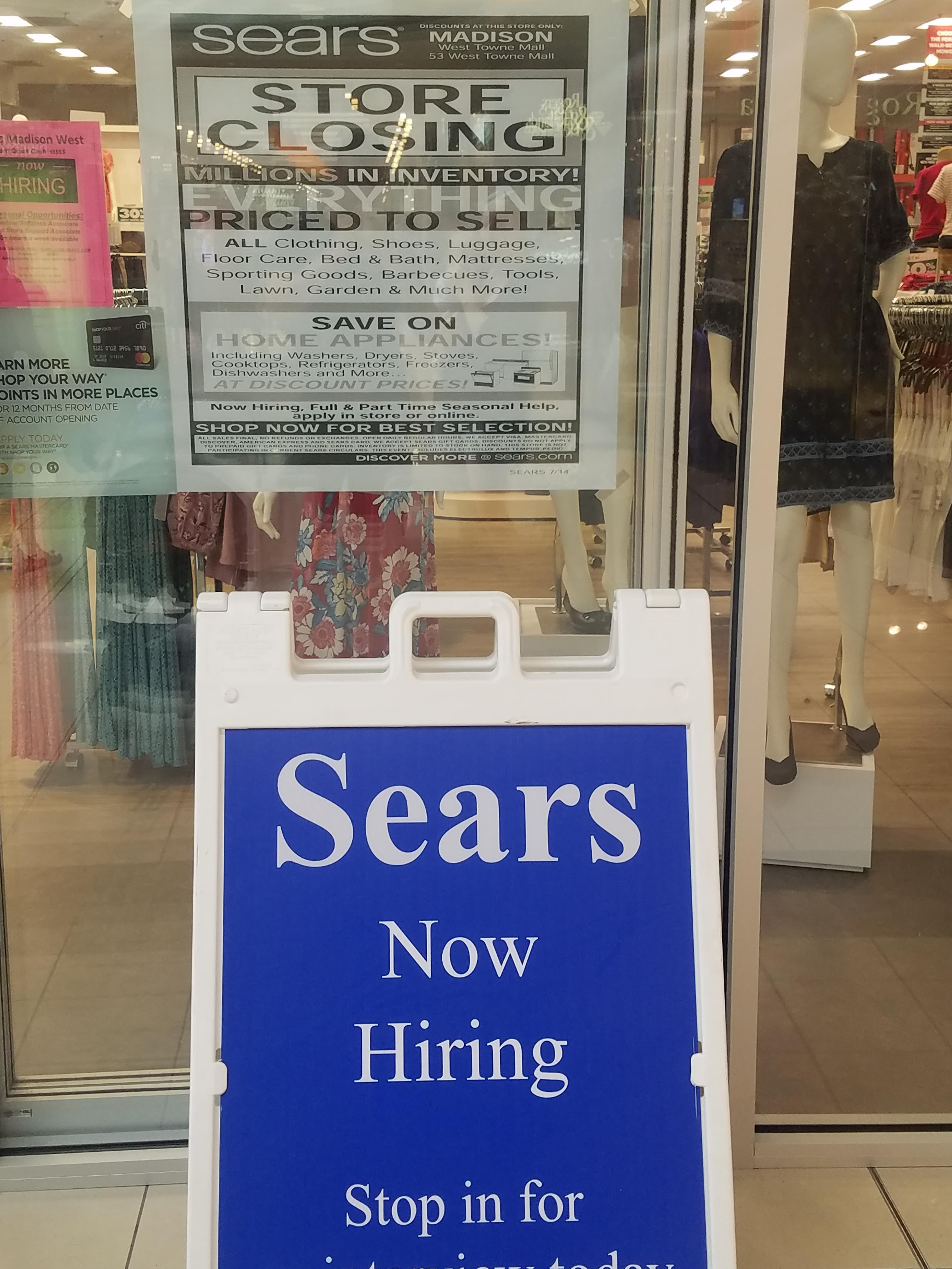 This Sears Is Closing But Also Hiring Mildlyinteresting