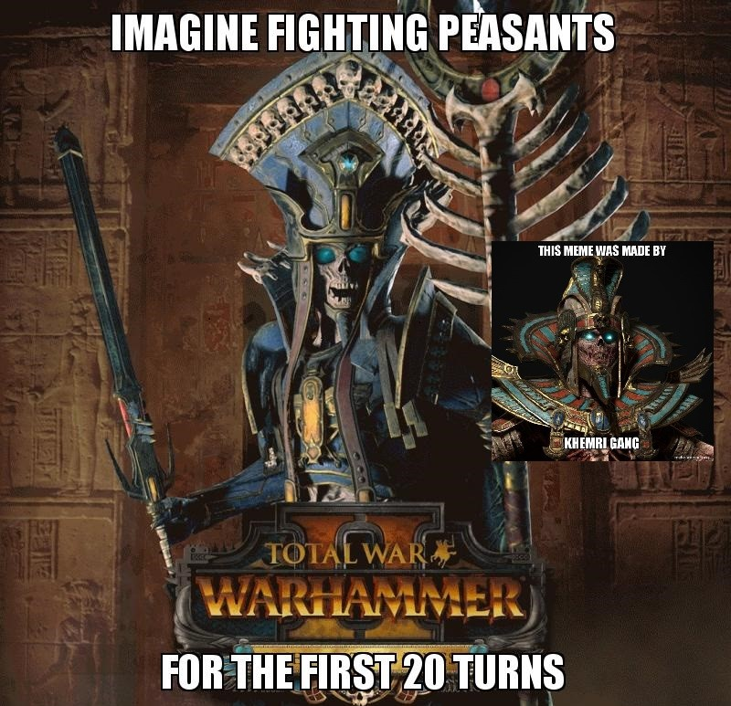 Khemri Gang For Life Totalwar