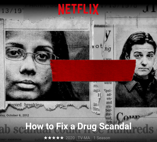 "How to fix a drug scandal"" Newest Netflix documentary about 2 ..."