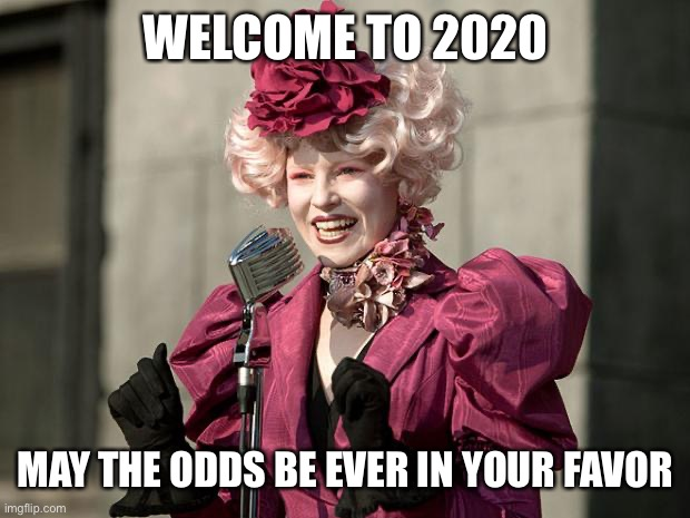 Happy Hunger Games May The Odds Ever Be In Your Favor