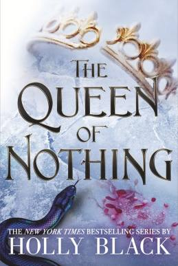 """Cover Reveal for """"The Queen of Nothing"""" by Holly Black, sequel to The Cruel Prince and The Wicked King. (teaser excerpt linked in comments) : Fantasy"""