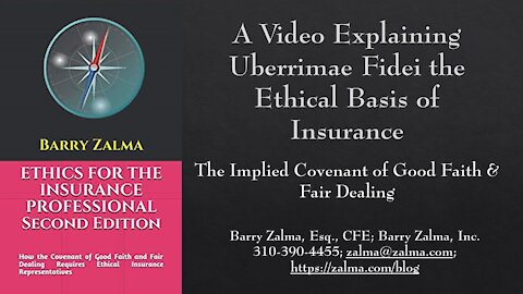 A Video Explaining Uberrimae Fidei The Ethical Basis Of Insurance