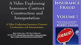 A Video Explaining Insurance Policy Interpretation and Construction