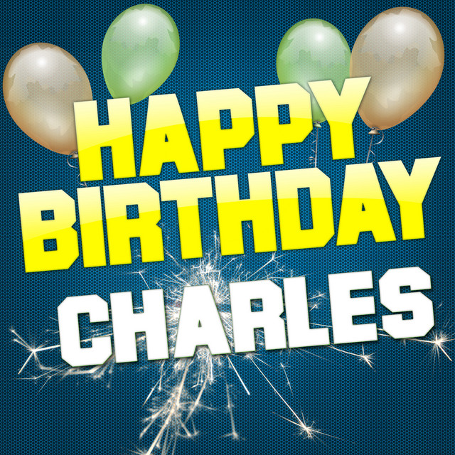Happy Birthday Charles Single By White Cats Music Spotify