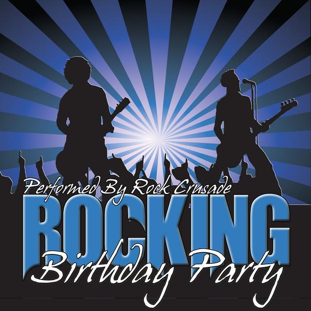 Happy Birthday Rock Version Song By Rock Crusade Spotify