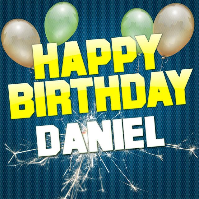 Happy Birthday Daniel Single By White Cats Music Spotify