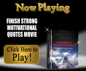 Finish Strong Motivational Quotes inspirational video from simpletruths.com