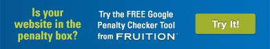 SEO Services - Fruition Google Penalty Checker