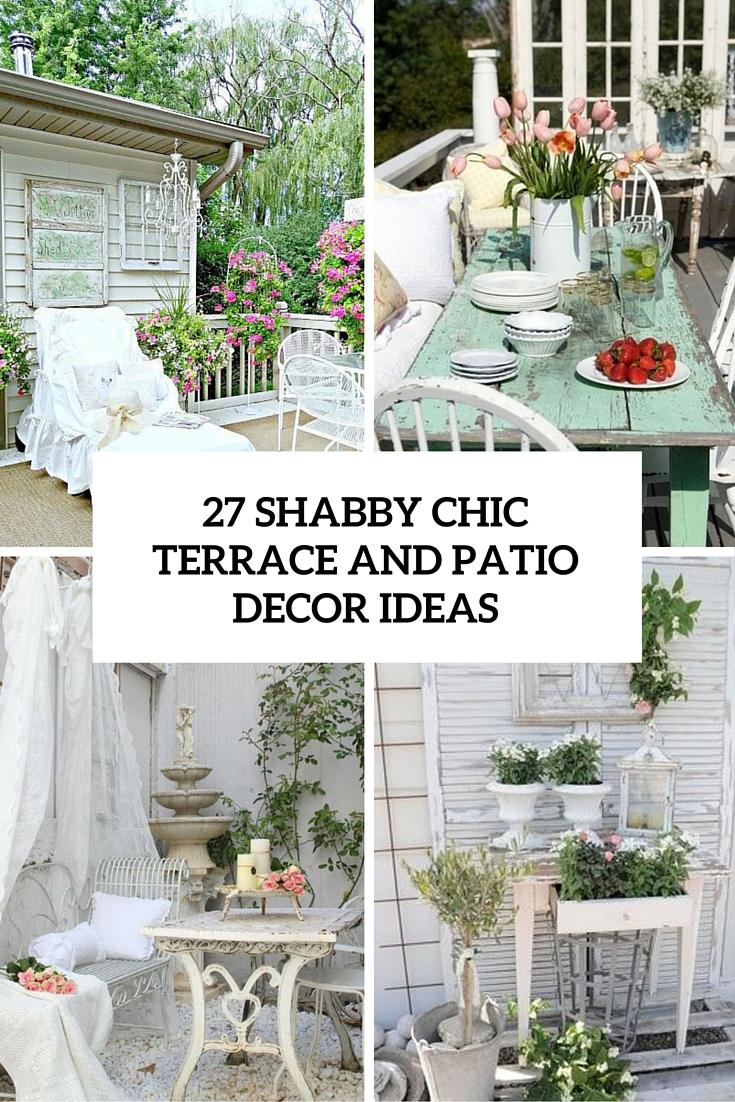 27 shabby chic terrace and patio decor
