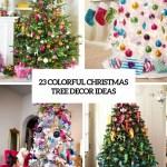 23 Colorful Christmas Tree Decor Ideas Shelterness