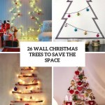 26 Wall Christmas Trees To Save The Space Shelterness