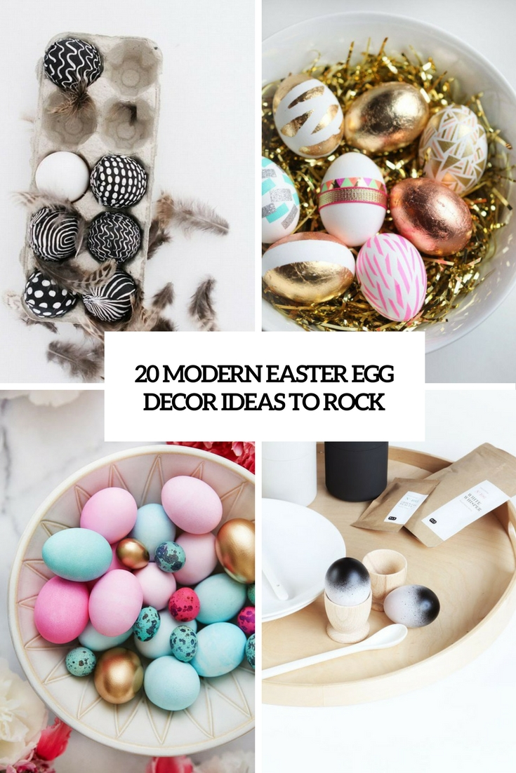 20 Modern Easter Egg Dcor Ideas To Rock Shelterness