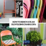 How To Renovate An Old Folding Chair 11 Diys Shelterness