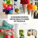 15 Summer Pompom Decor Ideas To Cheer Up The Space Shelterness