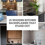 25 Wooden Kitchen Backsplashes That Stand Out Shelterness