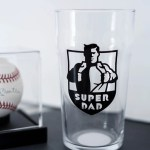 Diy Father S Day Gift Idea Adhesive Vinyl On Pint Glasses